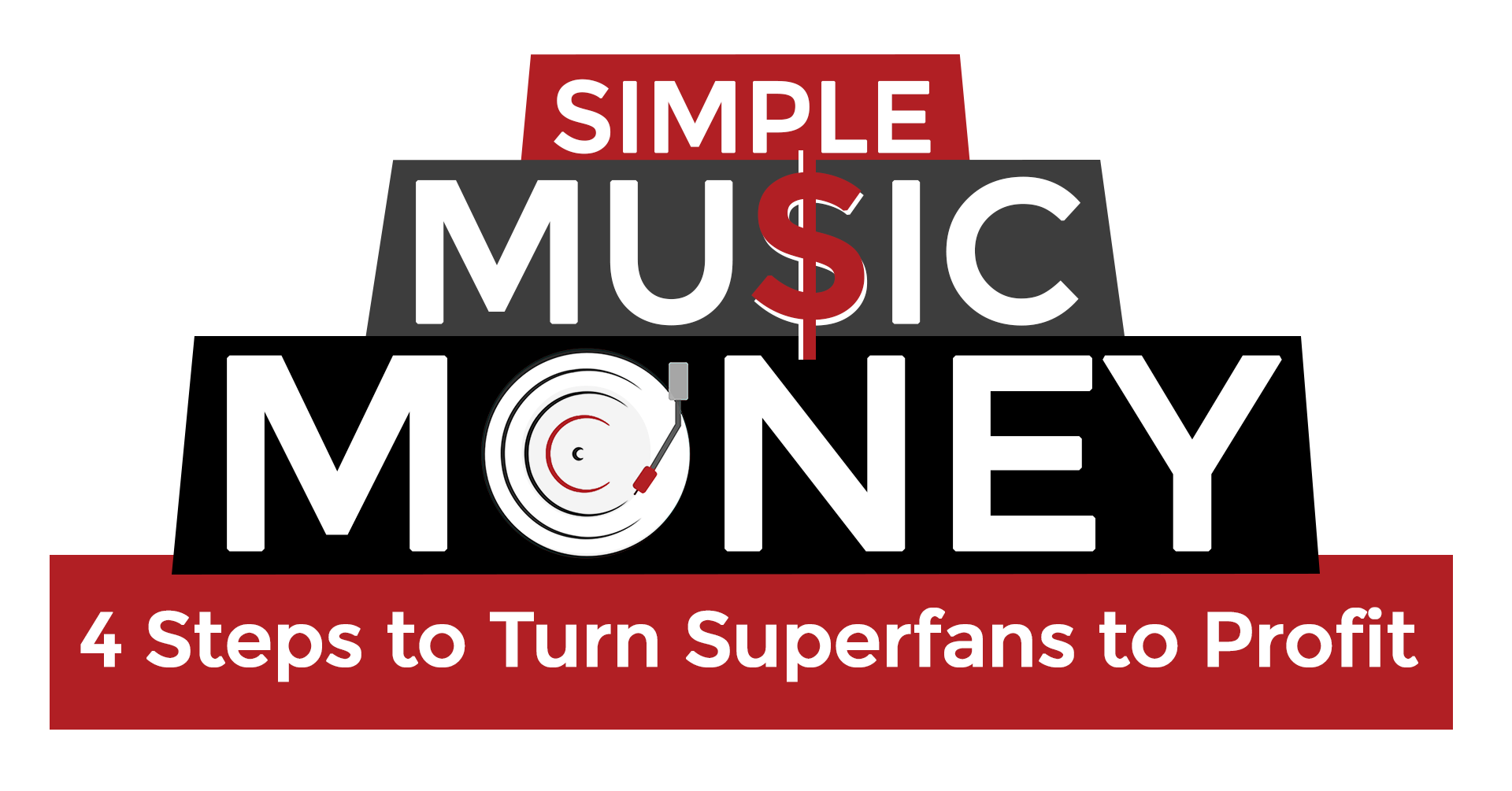 Simple Music Money - 4 Steps to Turn Superfans to Profit