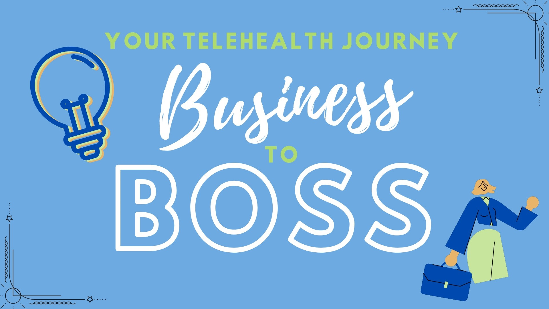 Start a telehealth practice. Business to Boss. Zoom for telehealth. Telehealth Occupational therapy.