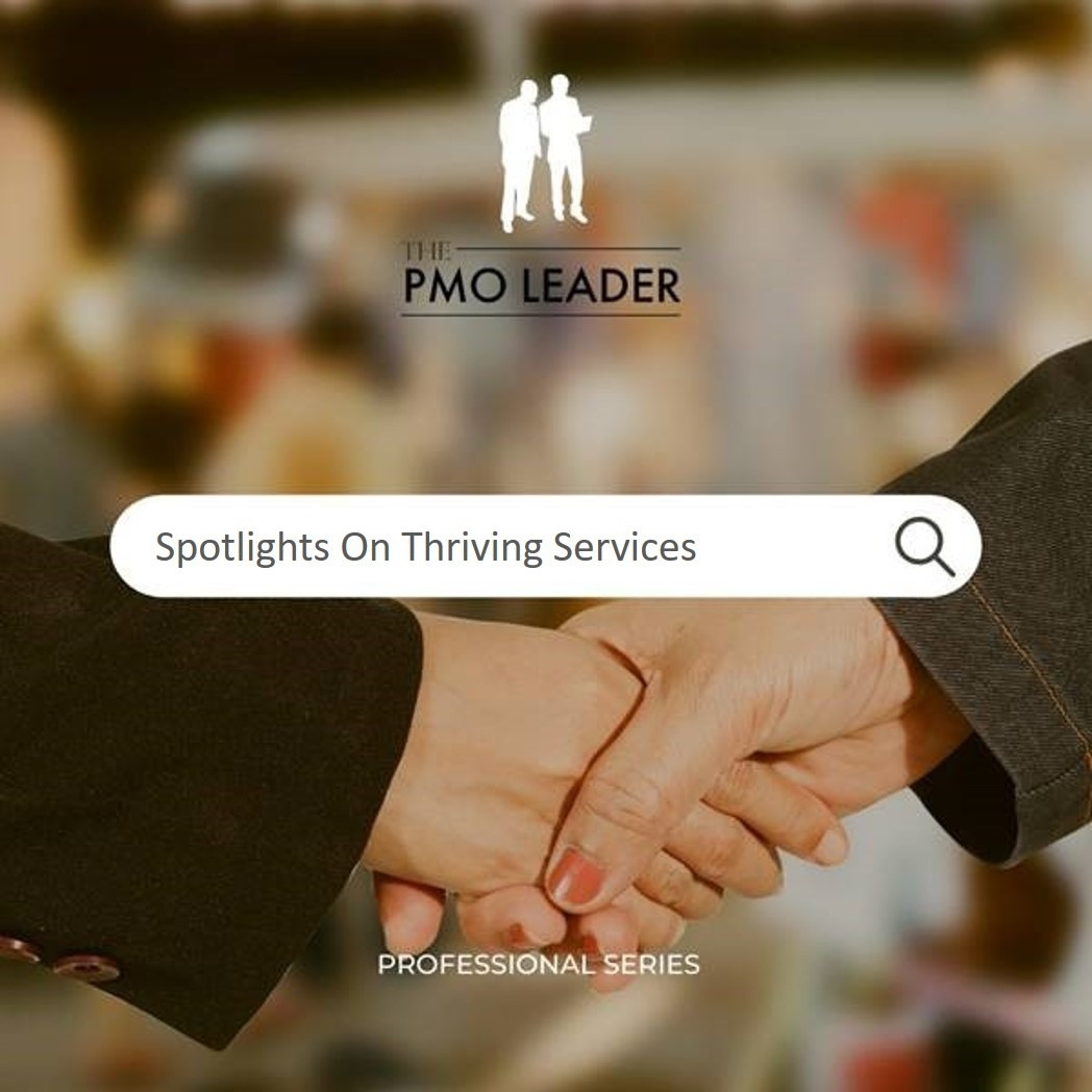 Spotlights on Thriving Services hosted by Julianne Wolfe and Gabriela Papp presented by The PMO Leader
