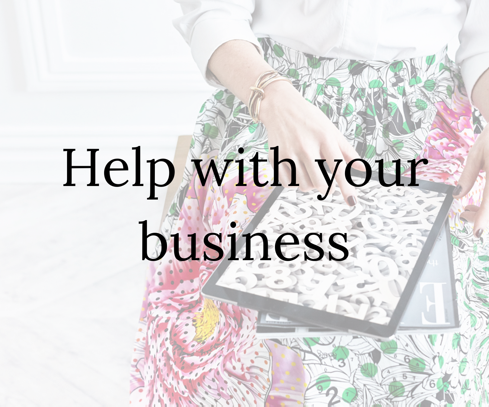 Help with your business