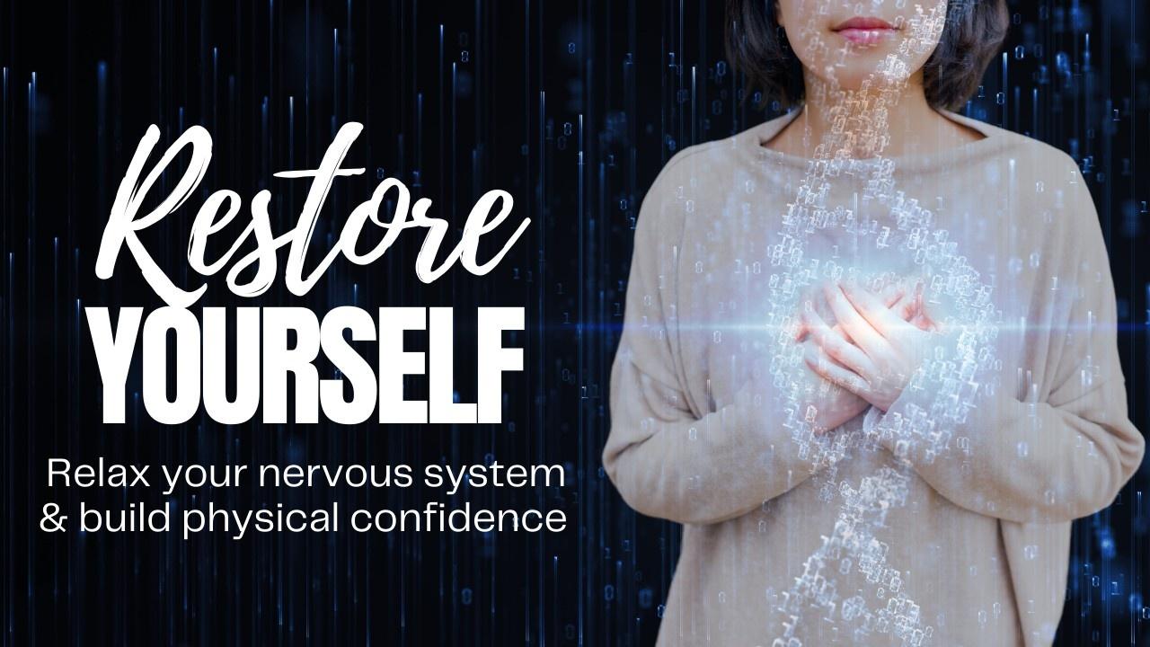 Restore Yourself