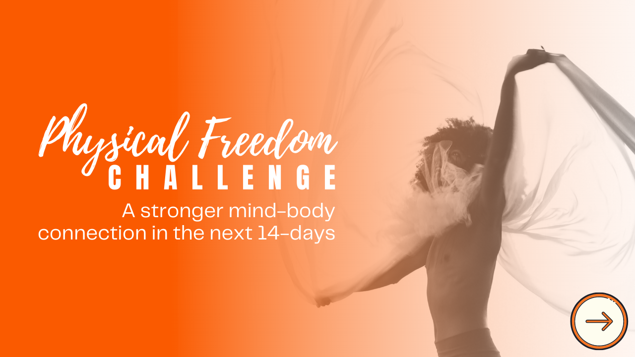 Physical Freedom Challenge