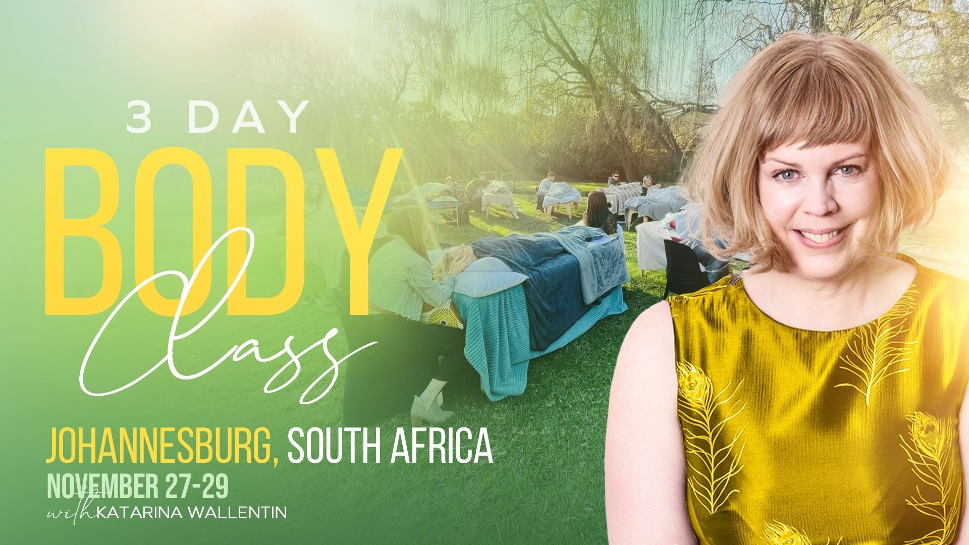 3 Day Body Class with Katarina Wallentin in Johanesburg, South Africa