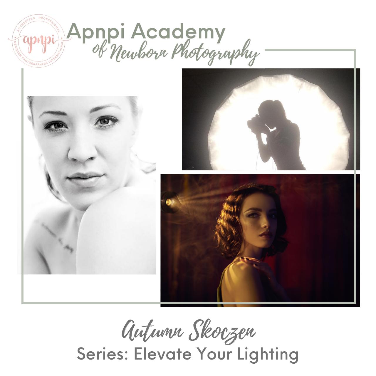 Autumn Skoczen Newborn Lighting APNPI Academy Course