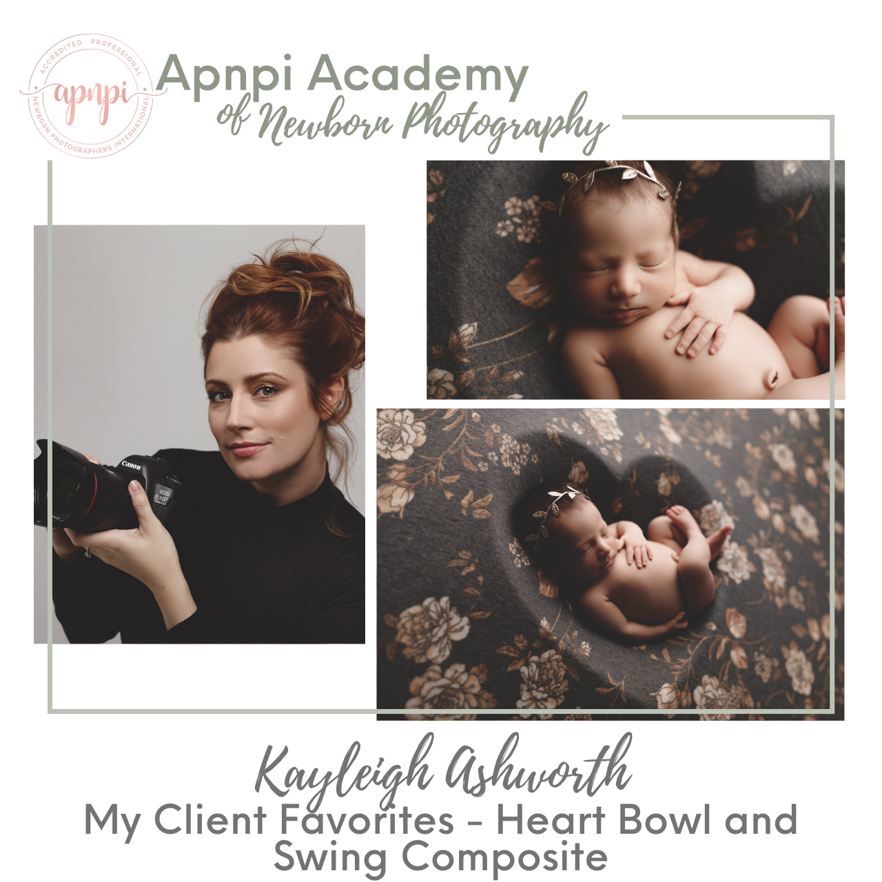 Kayleigh Ashworth Newborn Photography Heart Bowl and Swing Composite APNPI Academy Course