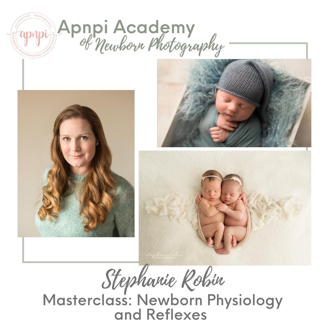 Stephanie Robin Newborn Physiology and Reflexes APNPI Academy Course