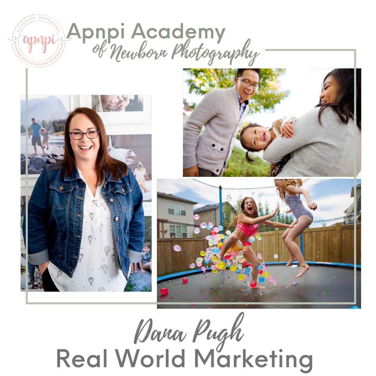 Dana Pugh Newborn Photography Marketing APNPI Academy Course