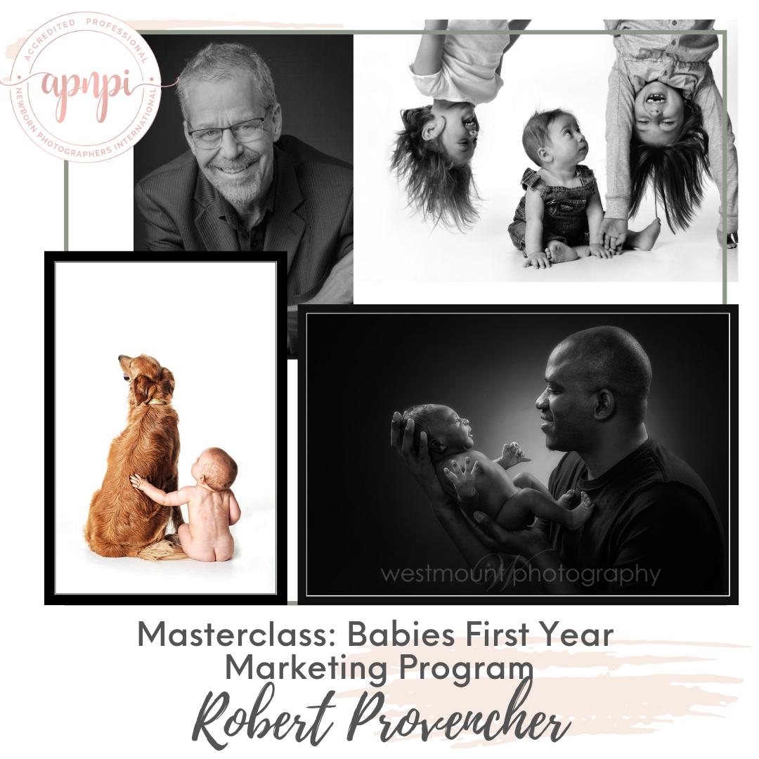 Robert Provencher Newborn Babies Marketing Program APNPI Academy Course