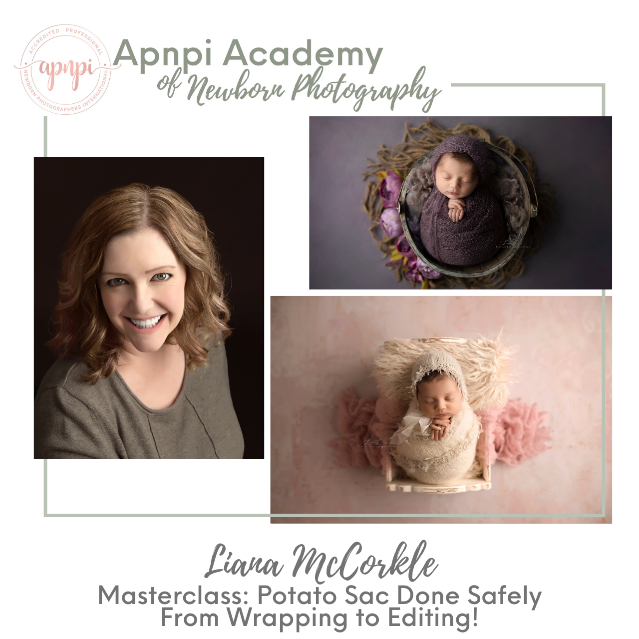 Liana McCorkle Little Lullaby Newborn Photography Potato Sac Safely APNPI Academy Course