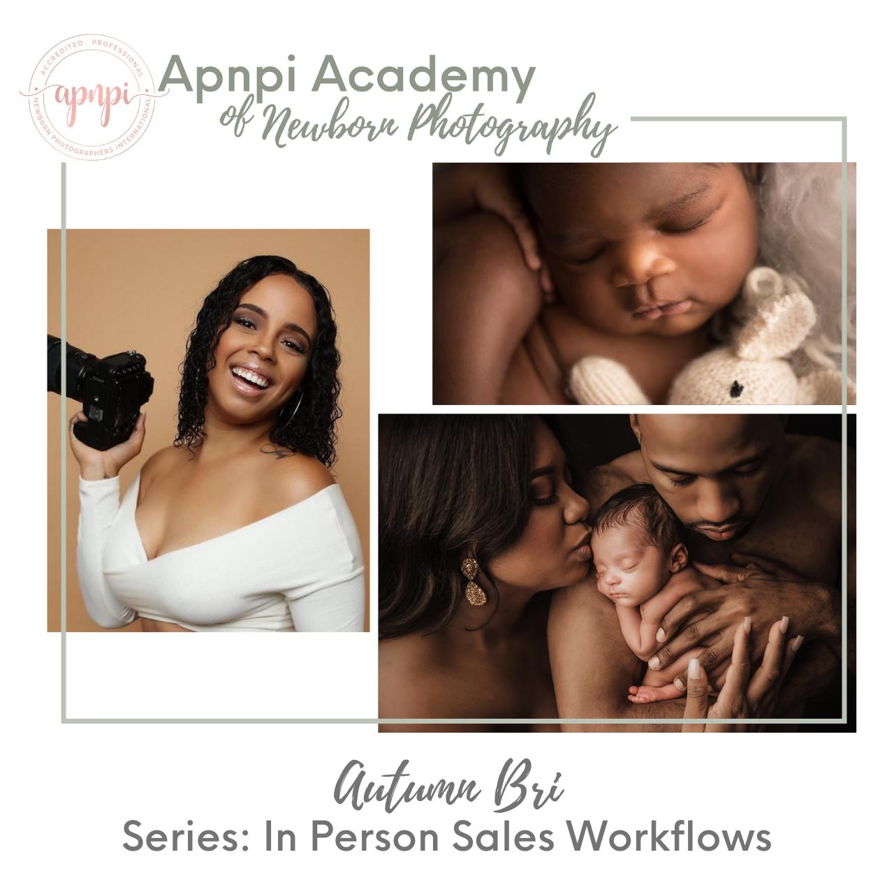 Autumn Bri Newborn In Person Sales IPS APNPI Academy Course