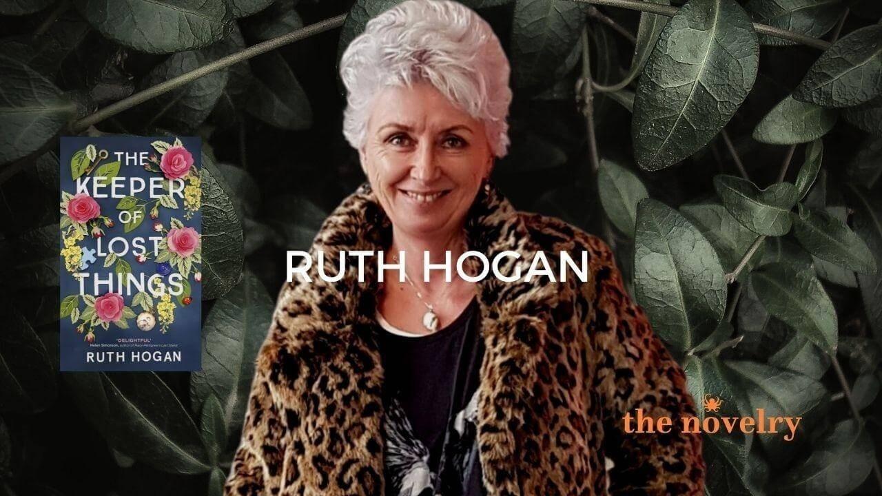 Ruth Hogan on writing