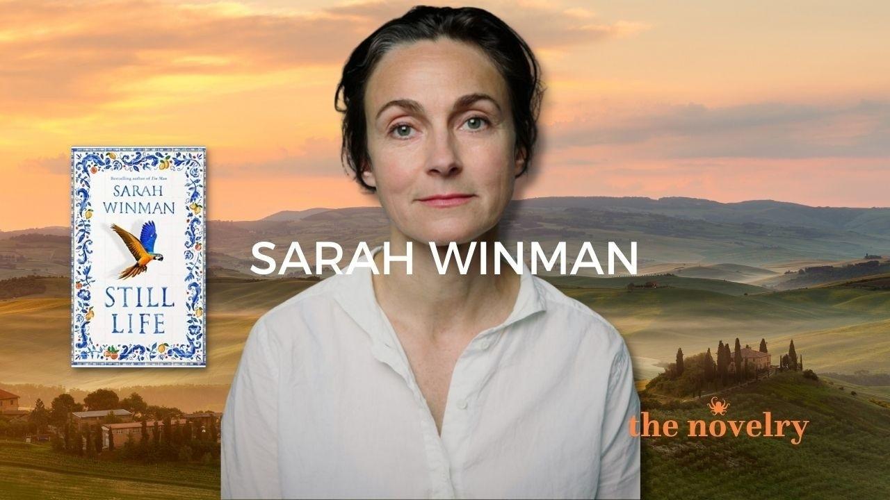 Sarah Winman on writing