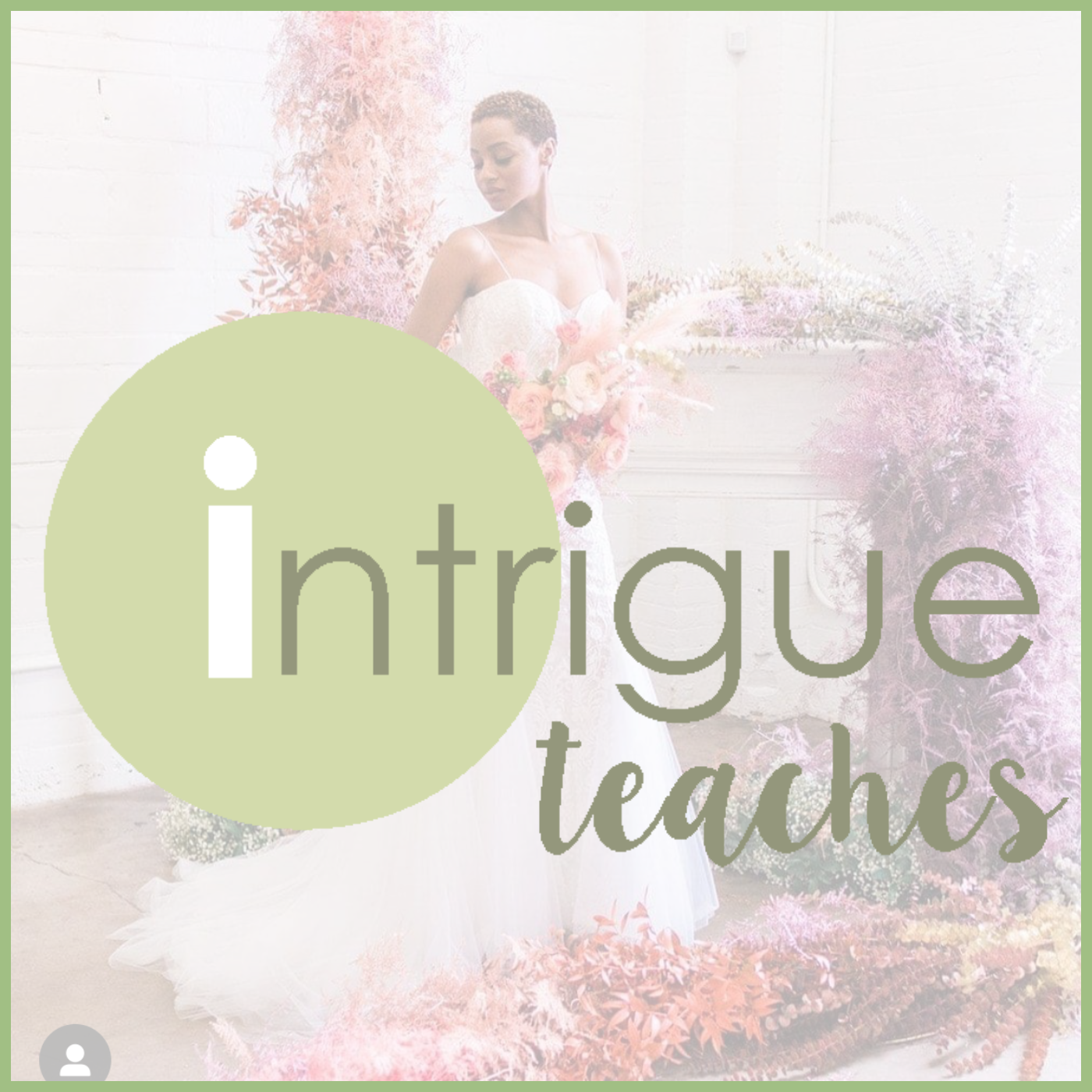 FLORAL INSTALLATION intrigue teaches courses for Viva La Flora Live Podcast