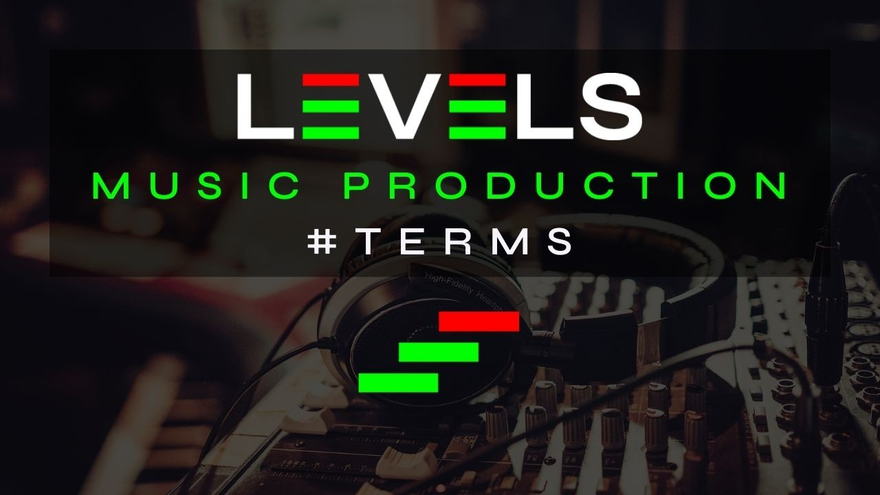 Music Production Terms