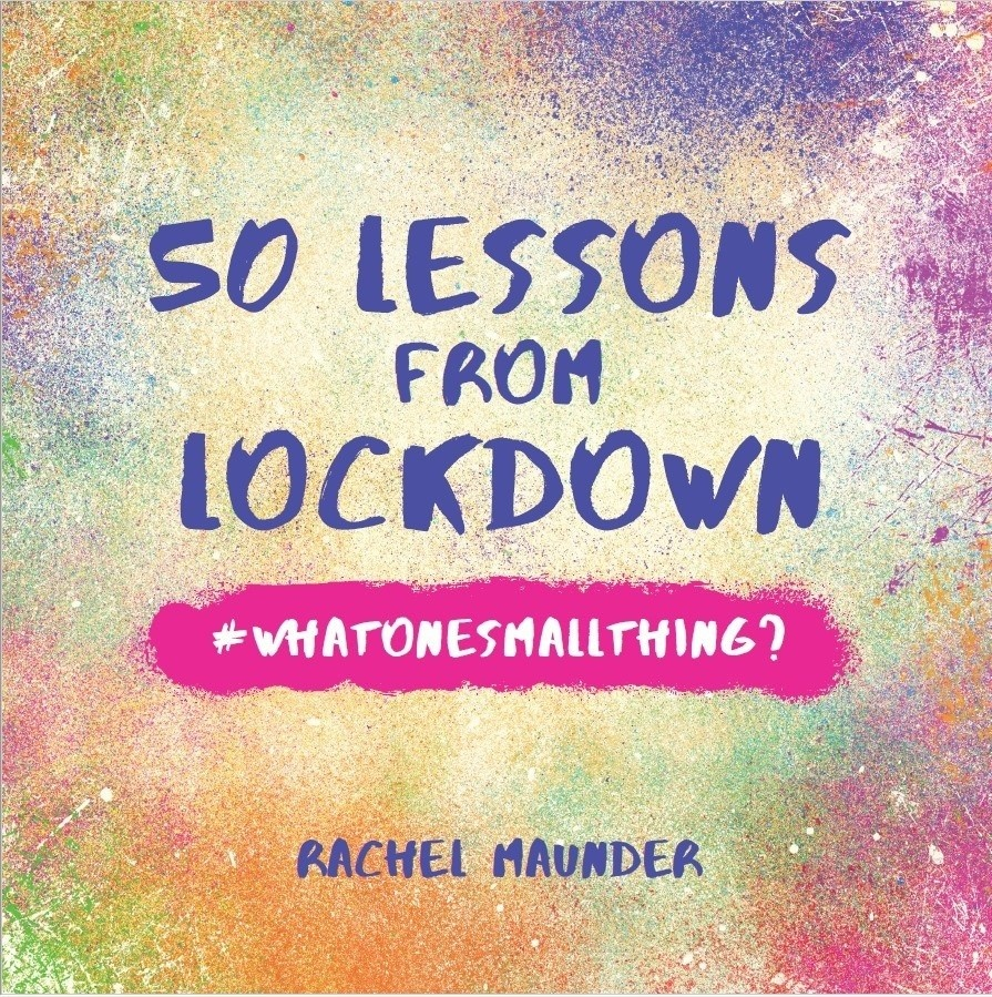 Front cover of the book 50 Lessons from Lockdown by Rachel Maunder