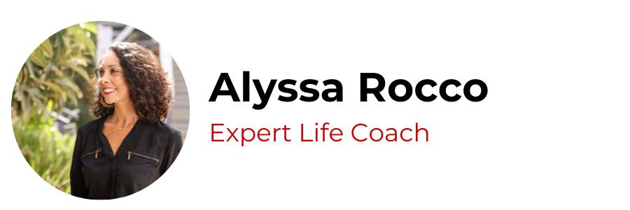 Alyssa Rocco, Expert Life Coach