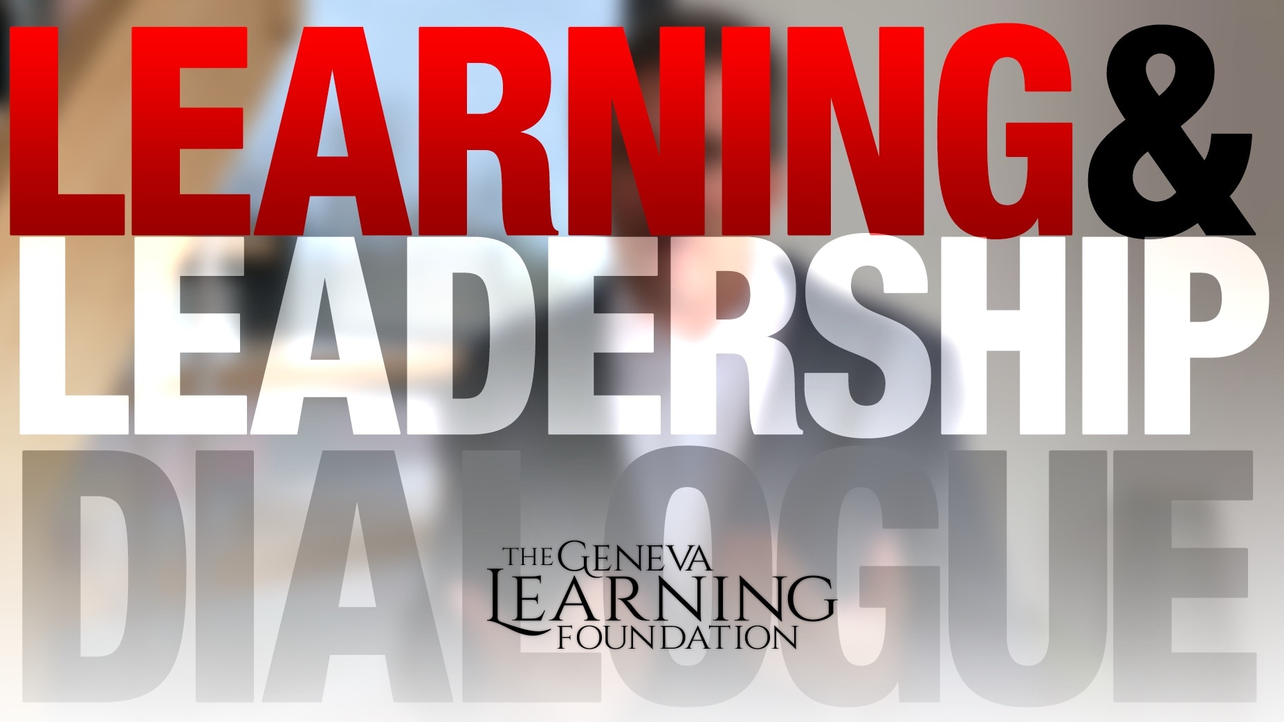 TGLF Learning & Leadership Dialogue