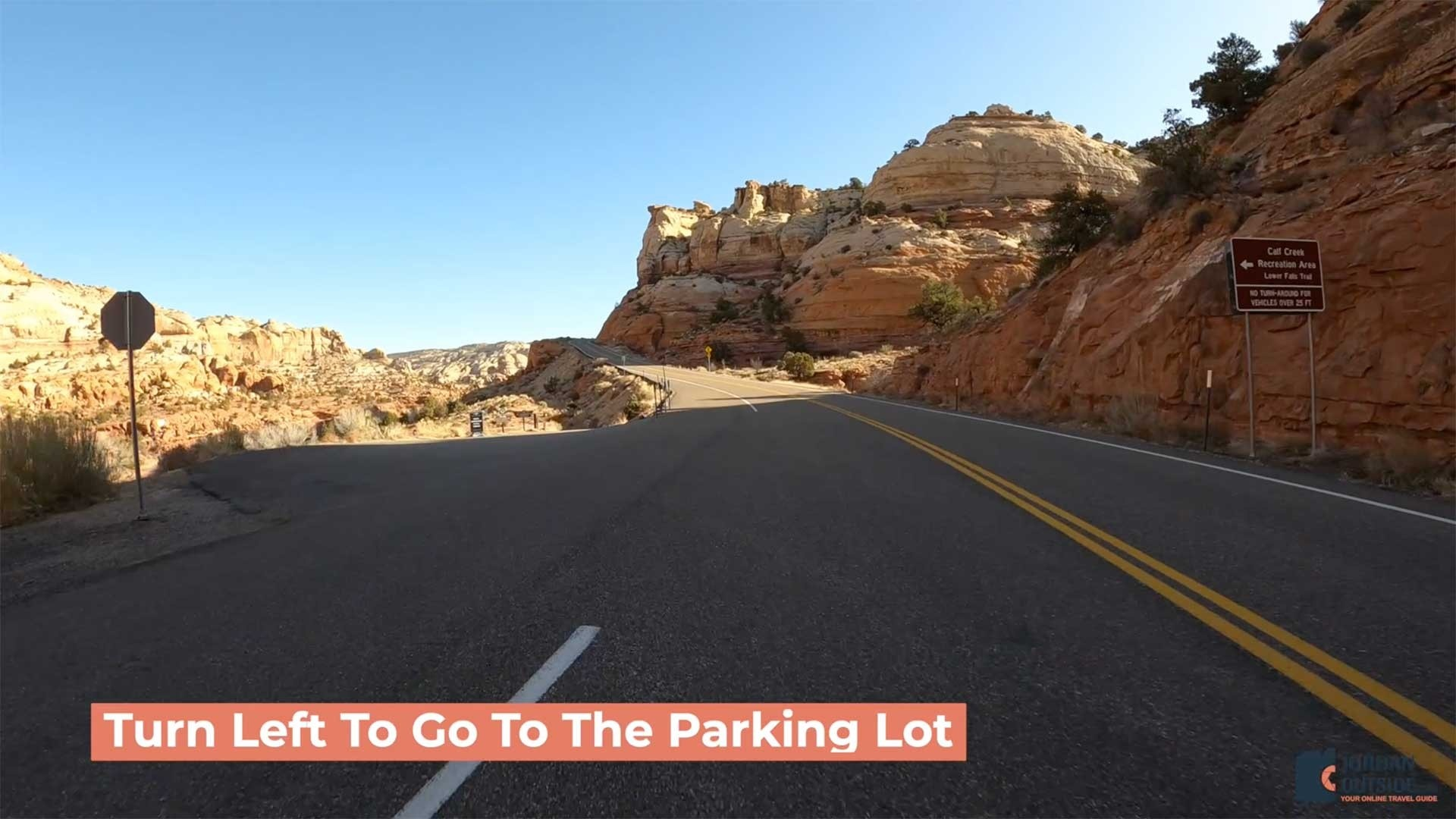 Turn Left into Lower Calf Creek Falls Parking Lot