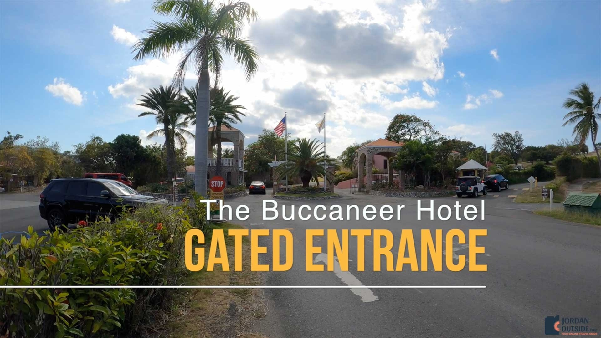The Buccaneer Hotel Gated Entrance