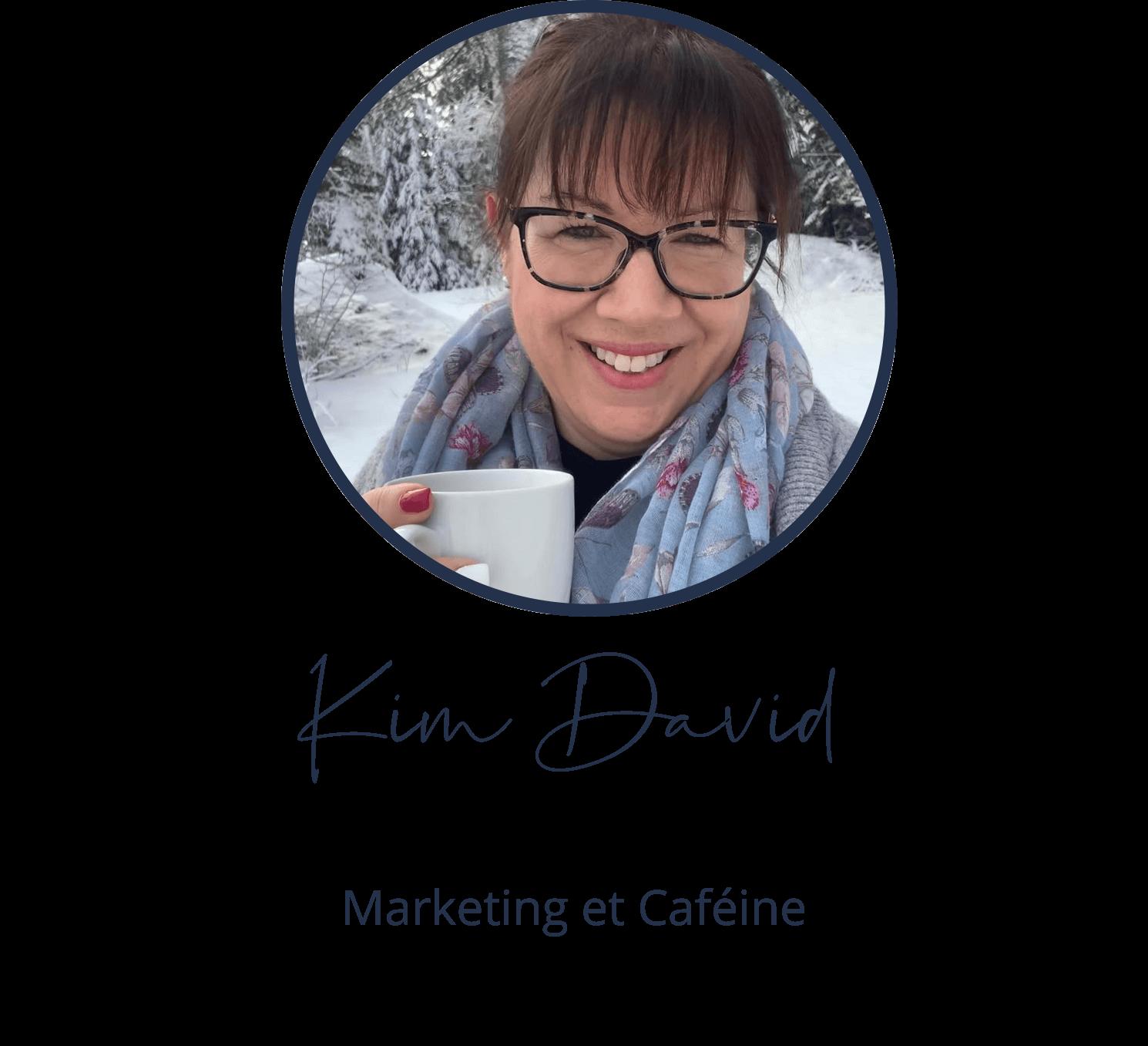 Kim David, Marketing et Caféine