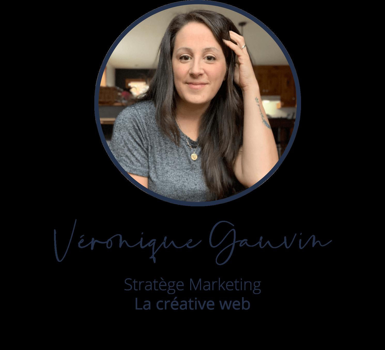 Véronique Gauvin, Stratège Marketing, La créative web