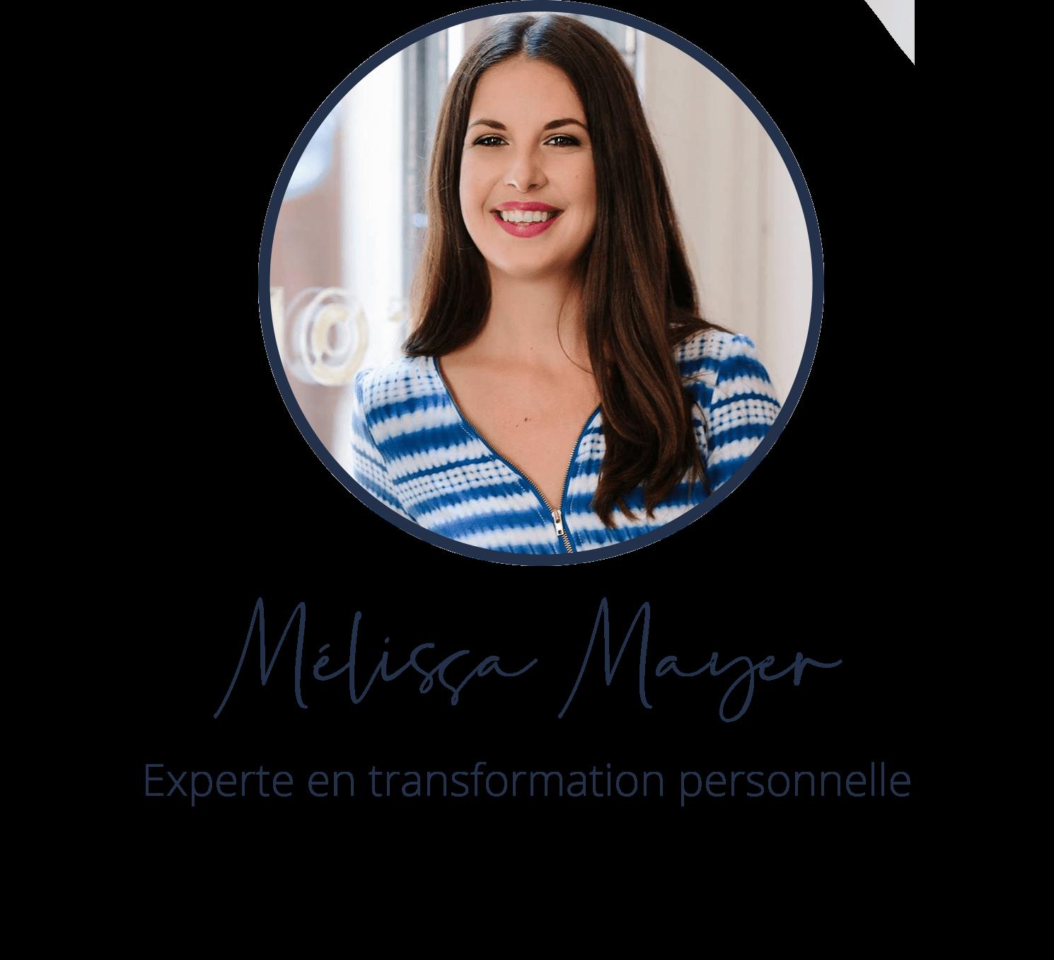 Mélissa Mayer, experte en transformation personnelle