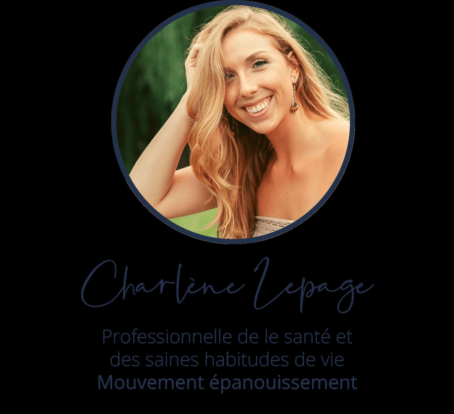 Charlène Lepage, Professionnelle de le santé et des saines habitudes de vie, Mouvement épanouissement