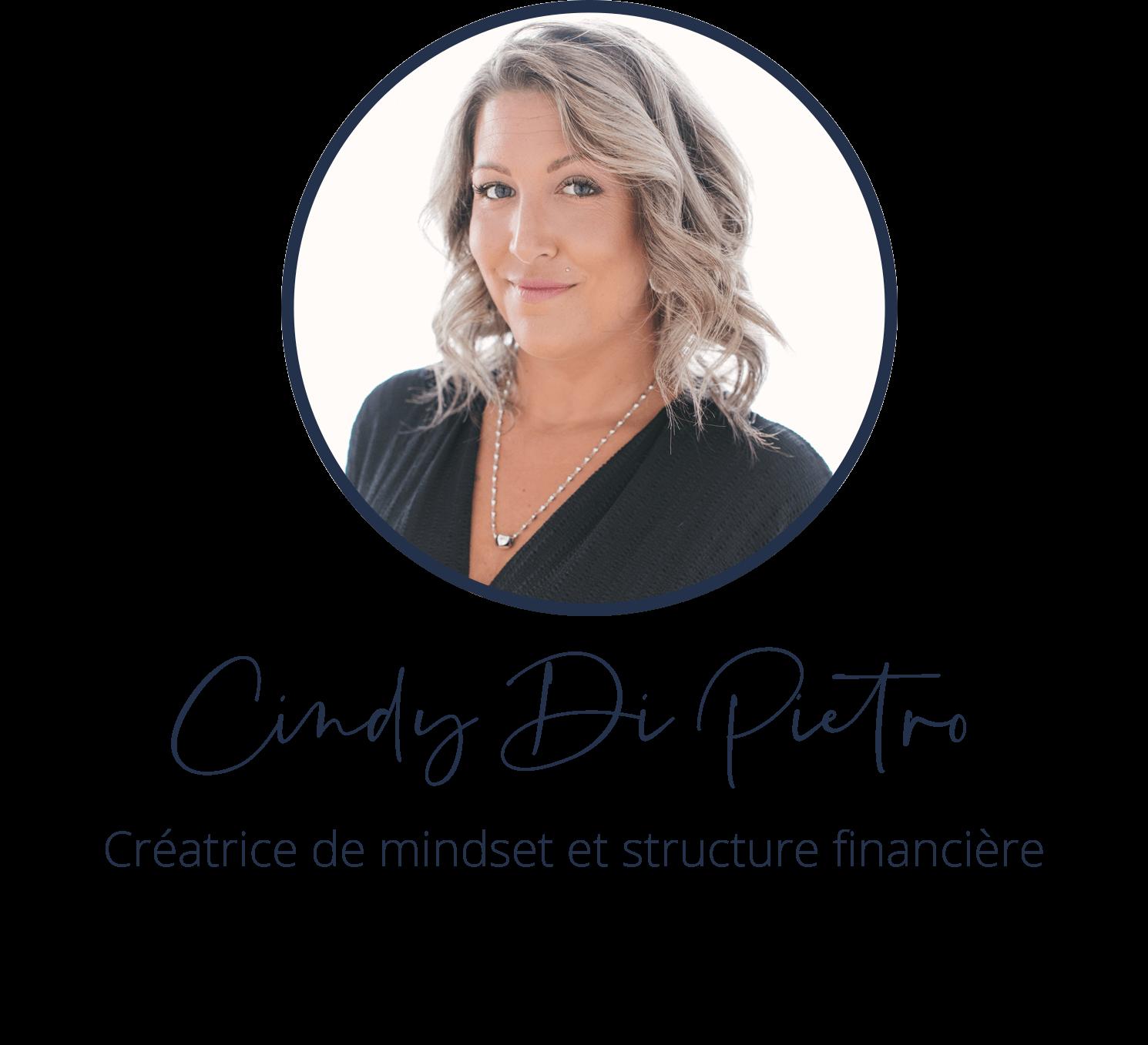 Cindy Di Pietro, créatrice de mindset et structure financière