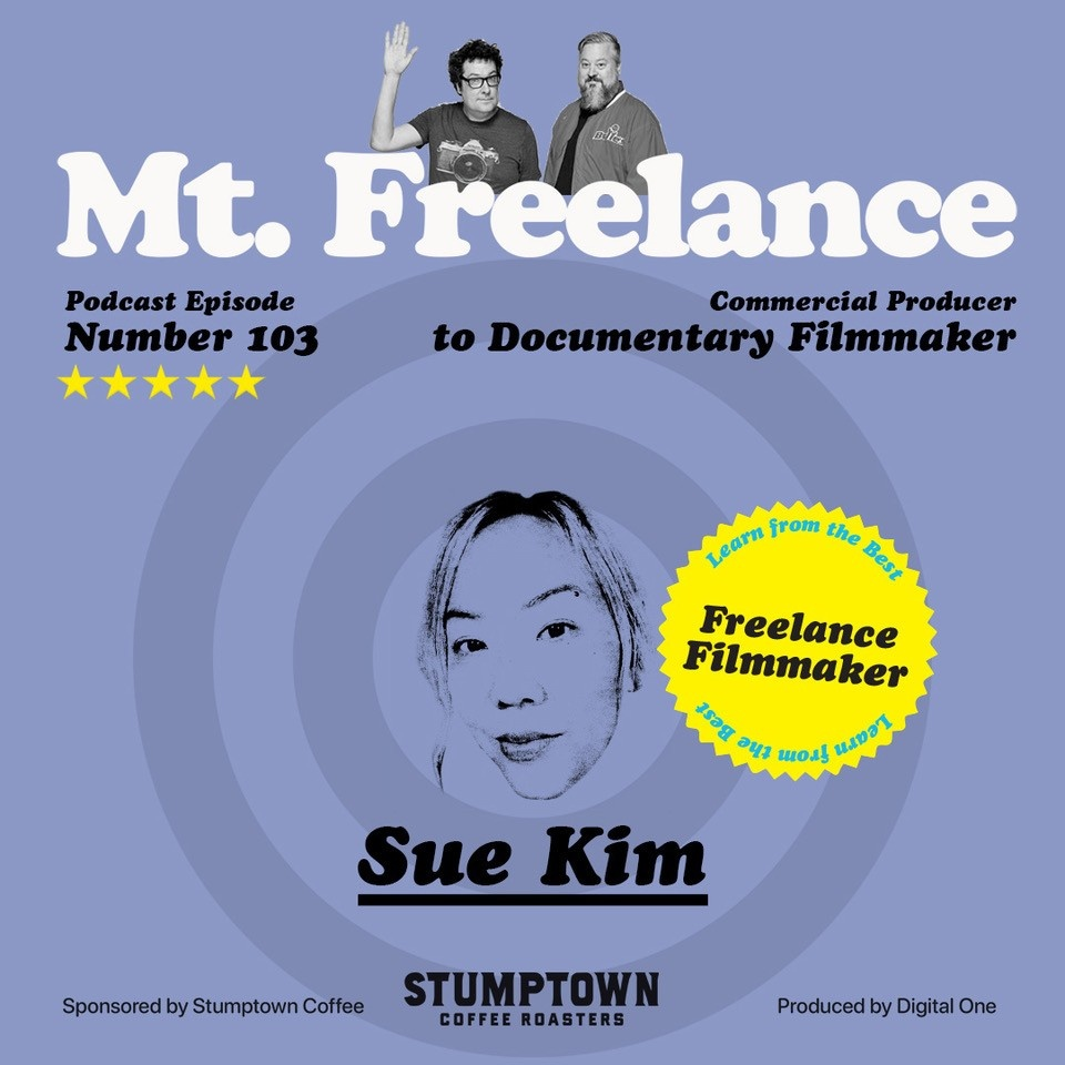 Episode 103 Sue Kim Mt. Freelance Podcast Cover