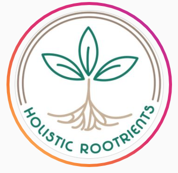 Holistic Rootrients