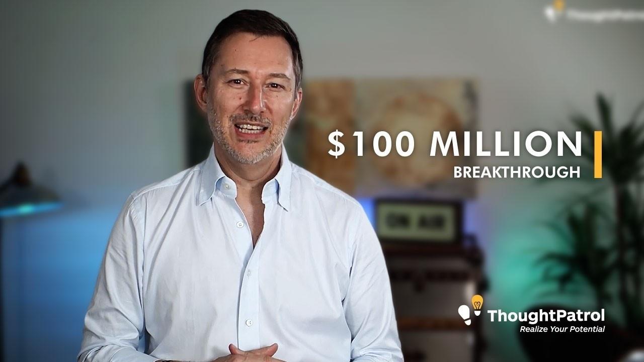$100 Million Breakthrough