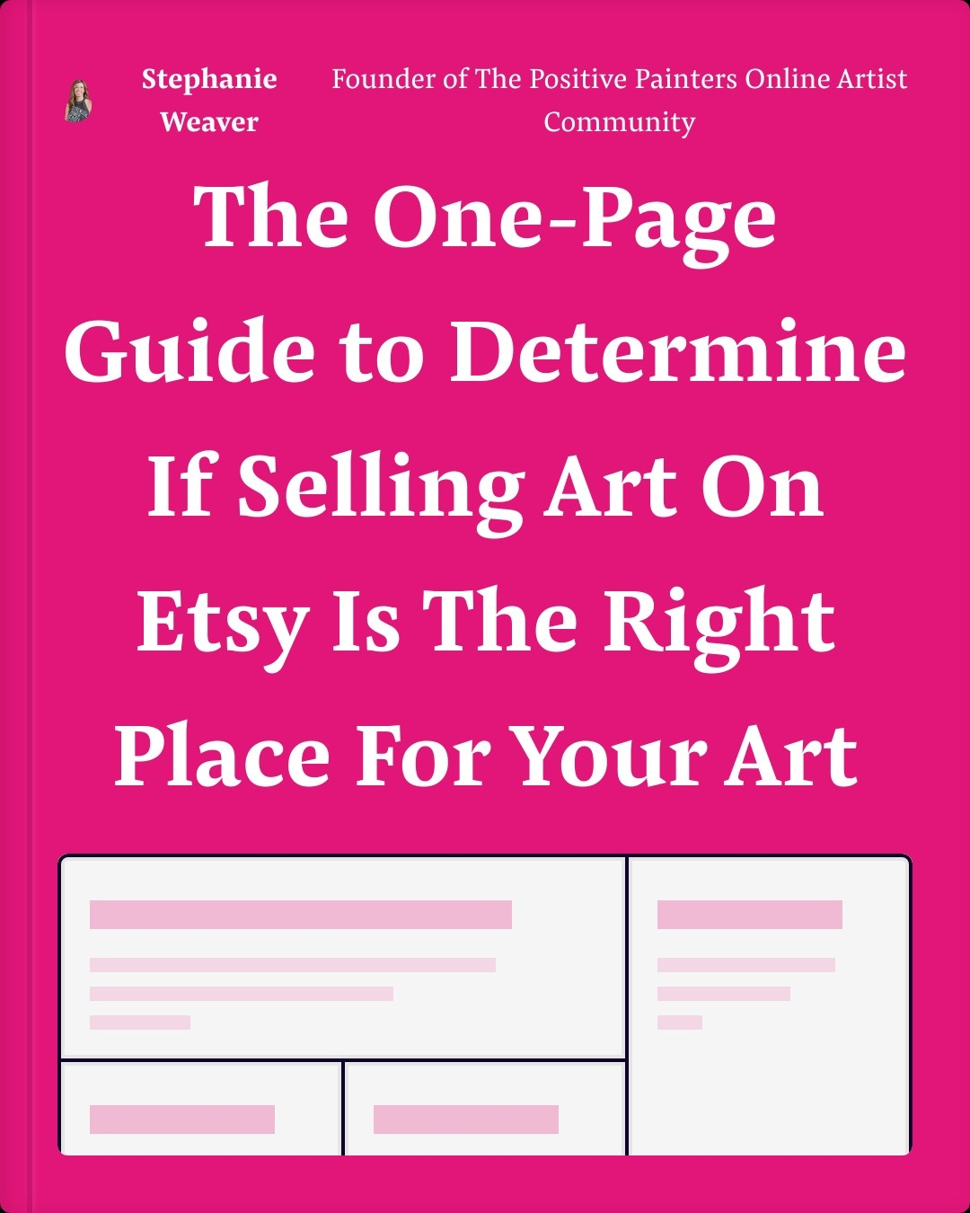 Get the one-page guide to determine if selling art on etsy is the right place for your art.