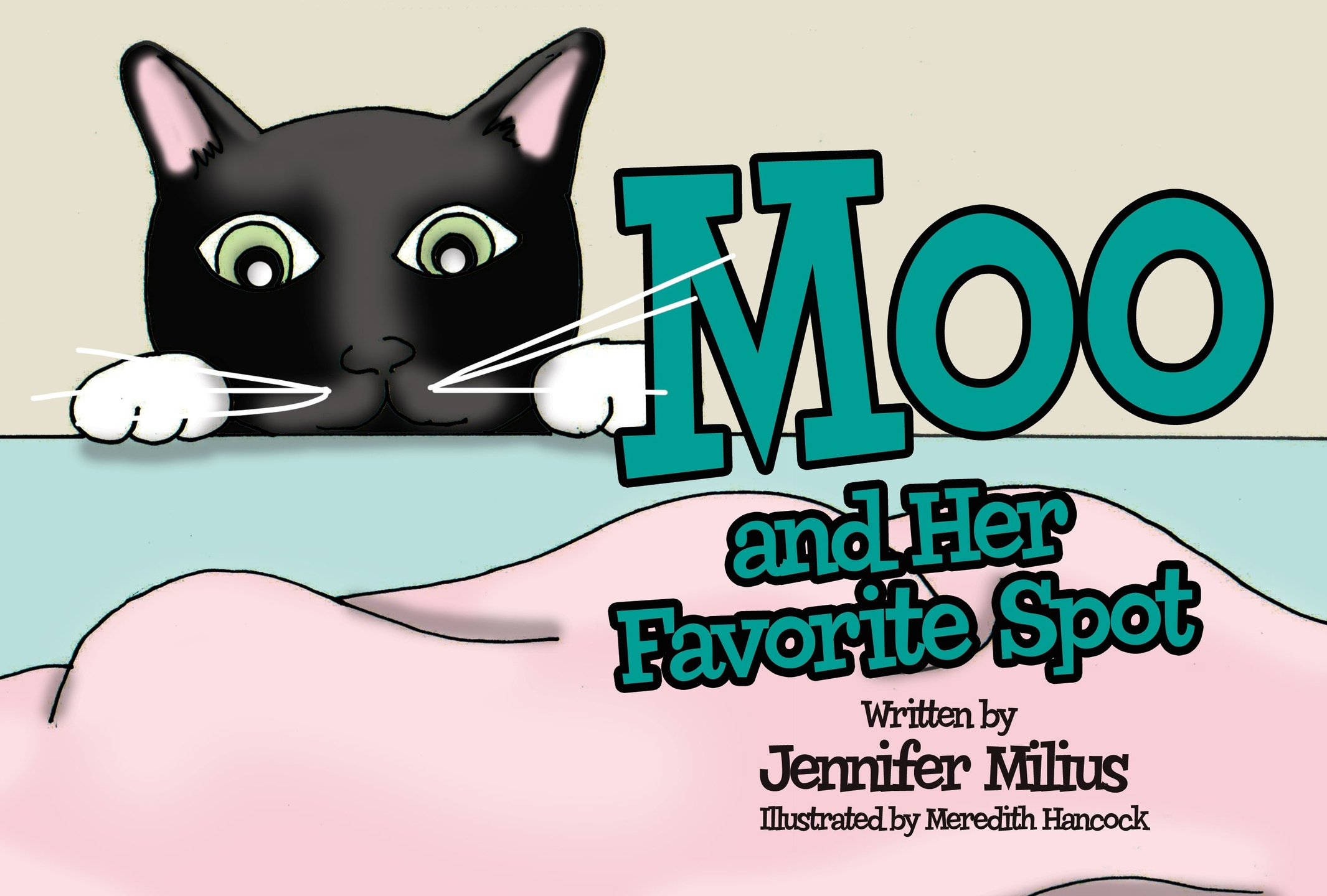 Moo and Her Favorite Spot by Jennifer Milius