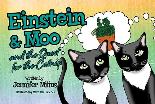Einstein & Moo and the Quest for the Catnip by Jennifer Milius
