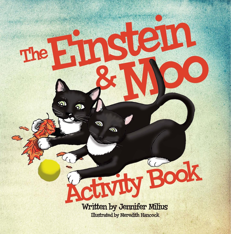 The Einstein & Moo Activity Book by Jennifer Milius