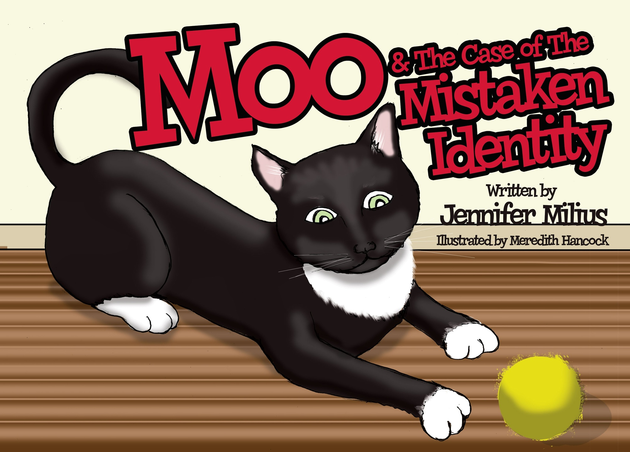 Moo and the Case of the Mistaken Identity by Jennifer Milius