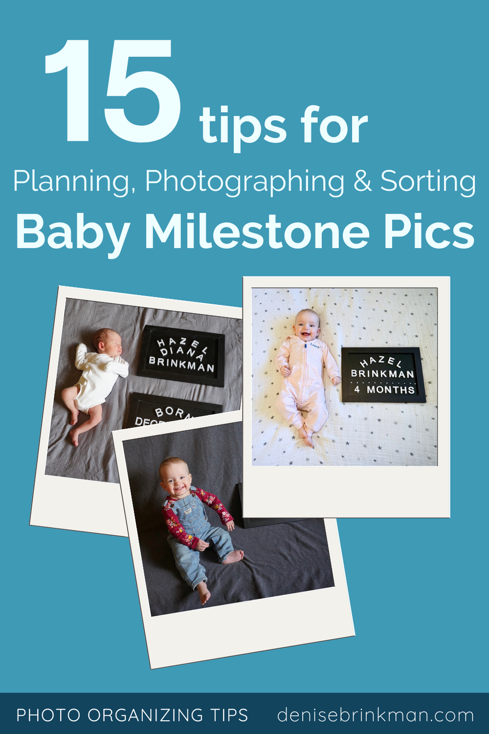 15 Tips for taking monthly milestone photos of your baby