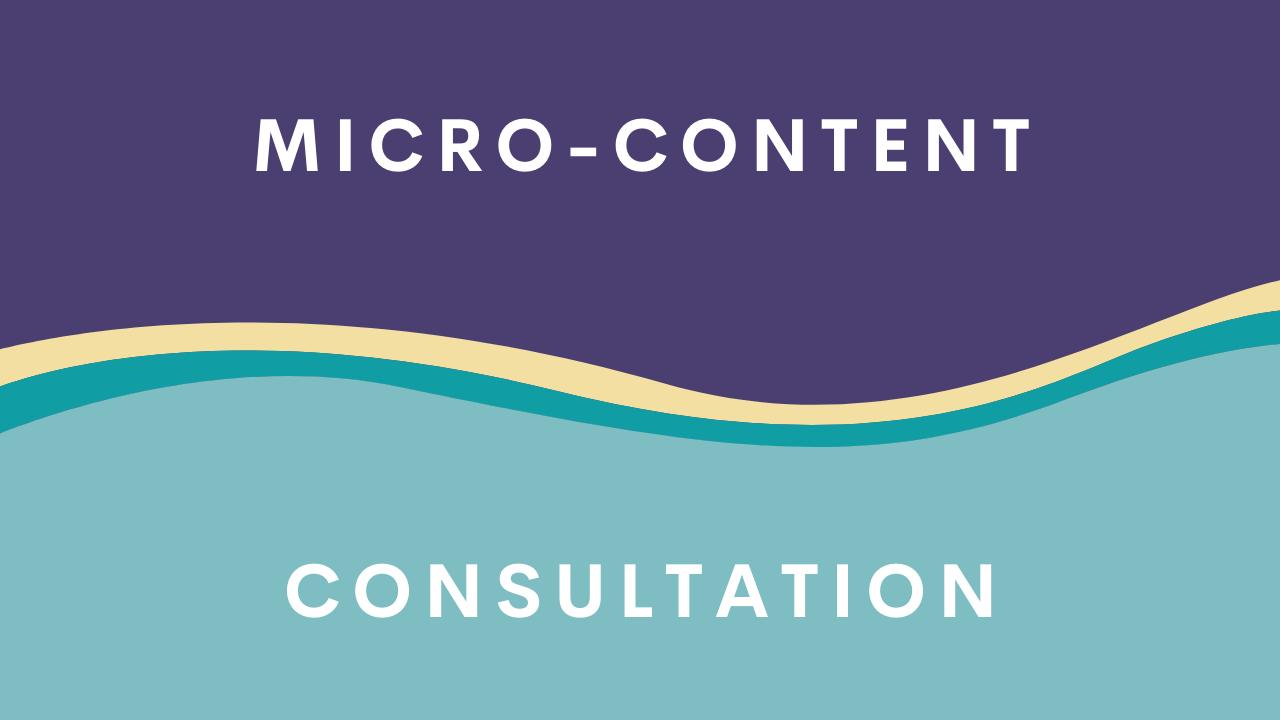 micro content consultation