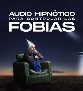 Audio hipnótico para las fobias
