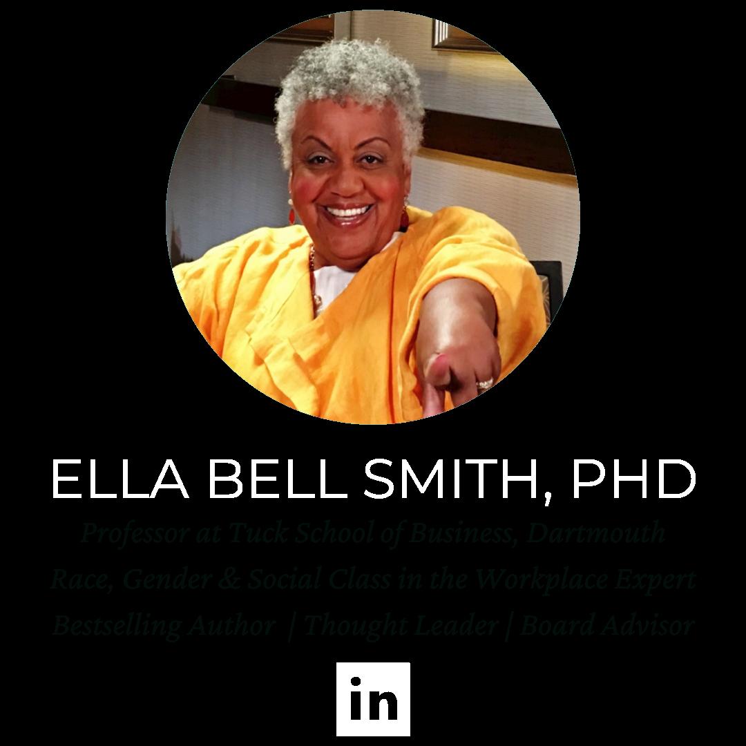 Dr. Ella Bell, Dartmouth, Tuck School of Business