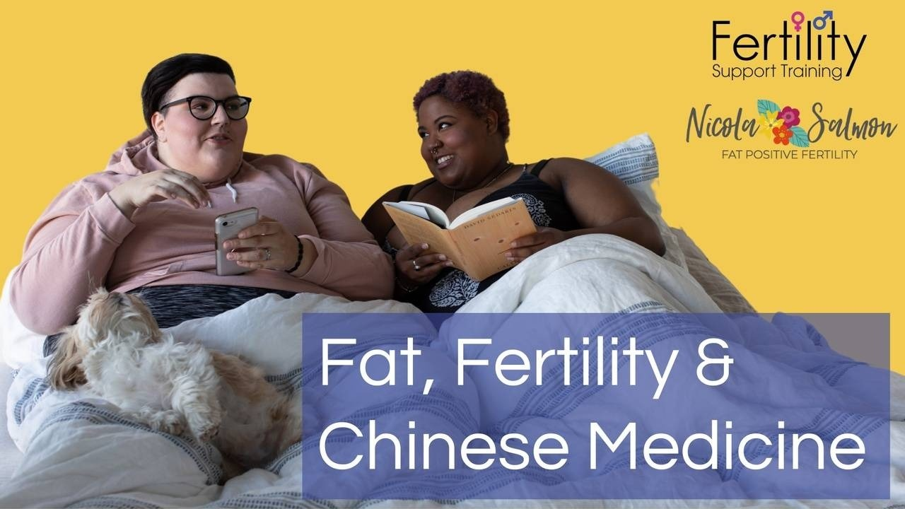 Fat, Fertility and Chinese Medicine