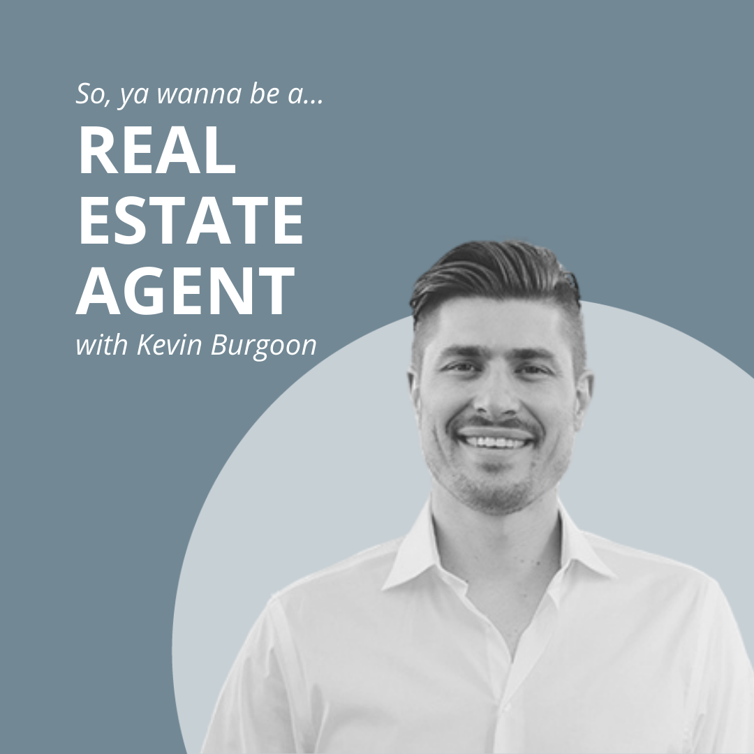 what's it like to be a real estate agent with kevin burgoon