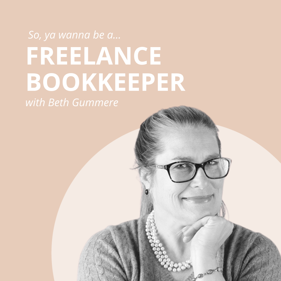 what's it like to be a freelance bookkeeper with beth gummere