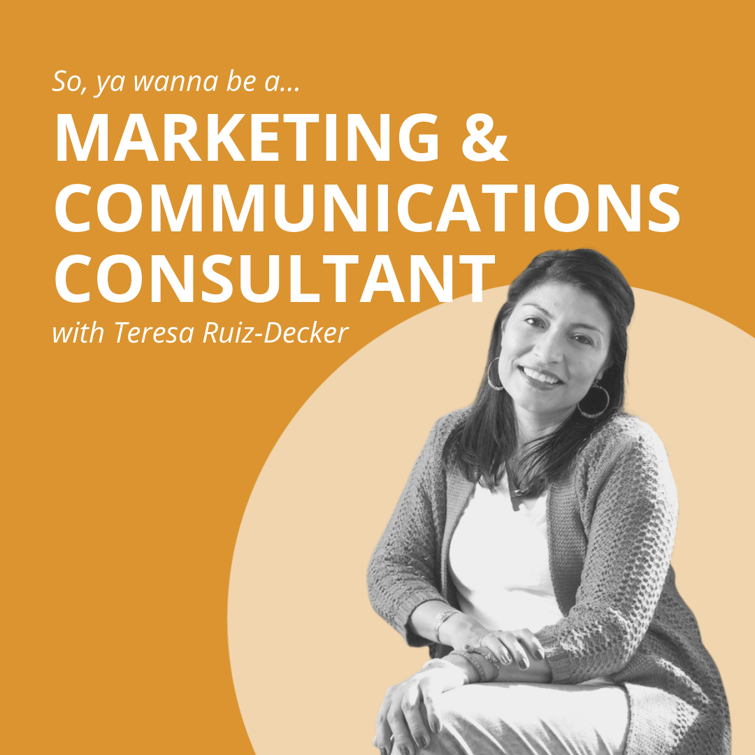 what's it like to be a freelance marketing consultant with teresa ruiz-decker