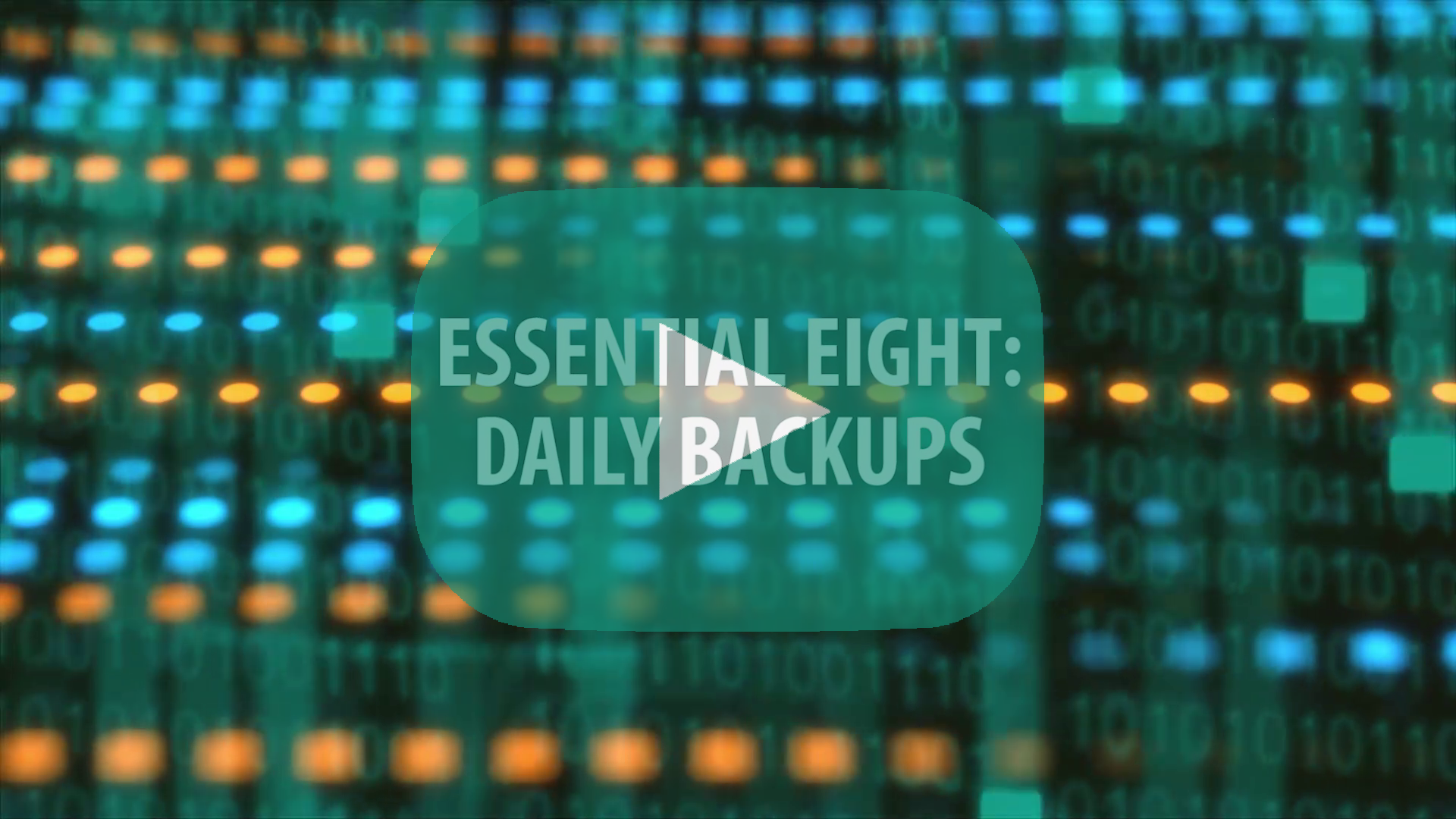 E8 Topic 2: Daily Backups