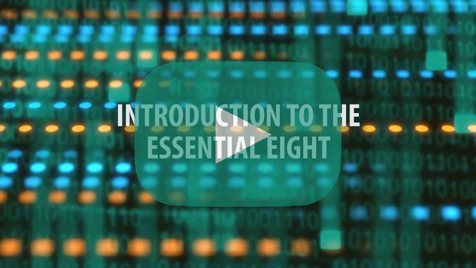 What is the Essential Eight?