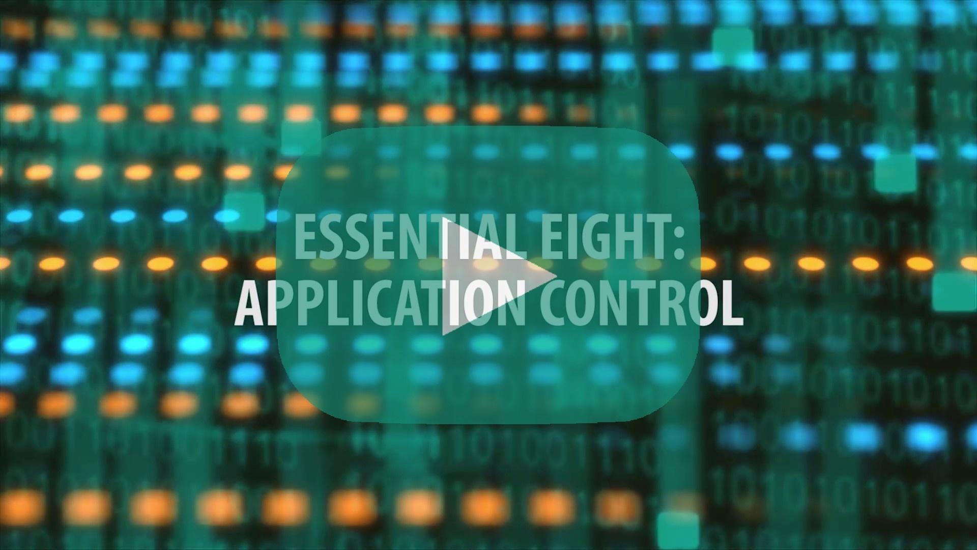 E8 Topic 8: Application control