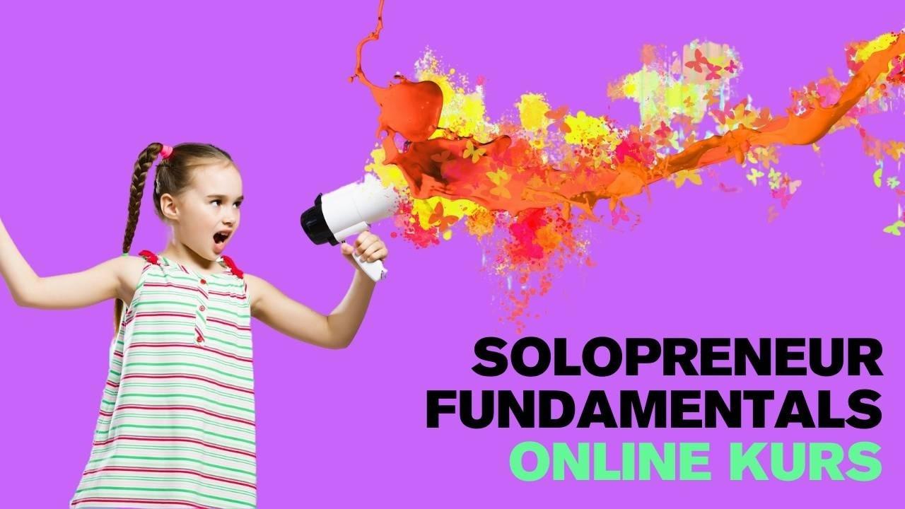 solopreneur fundamentals online kurs