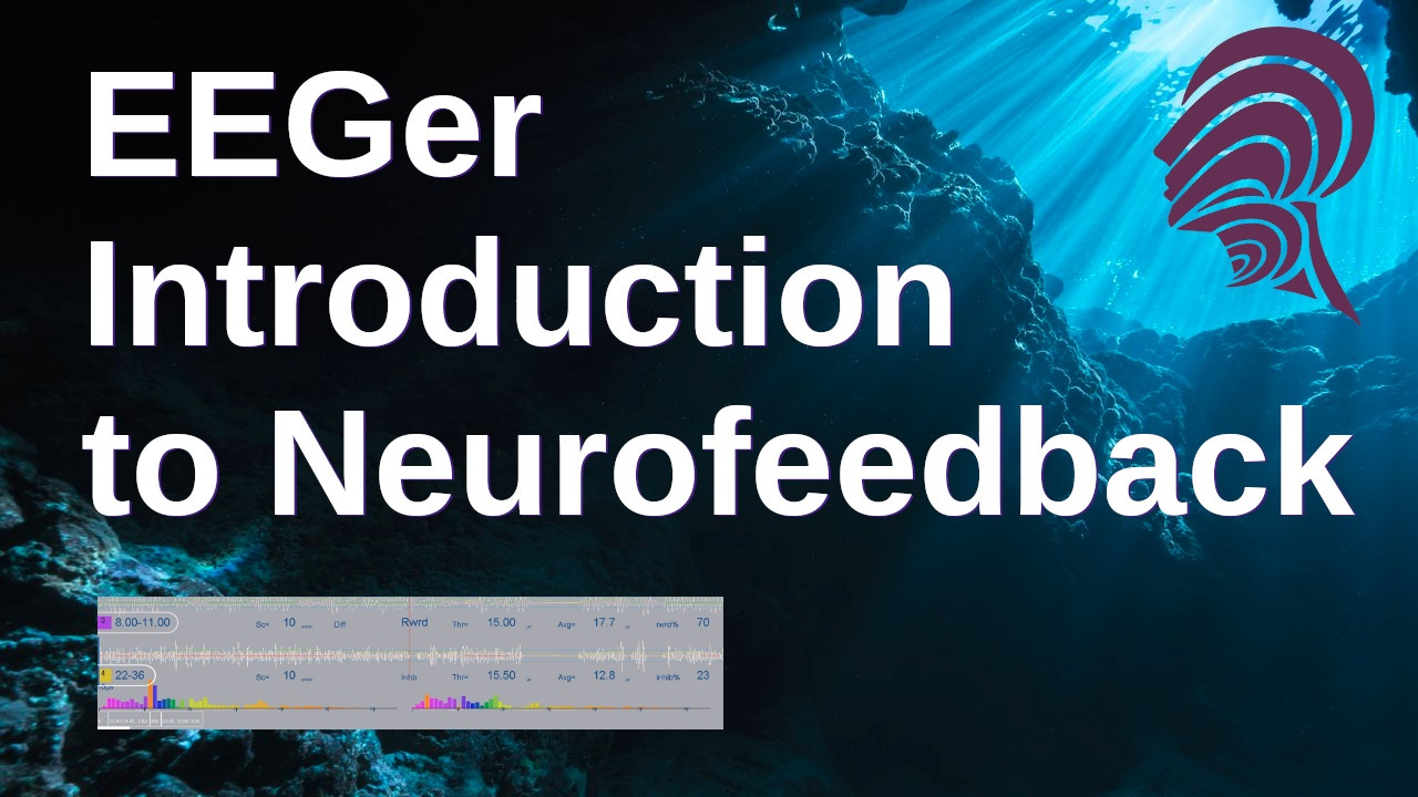 EEGer Introduction to Neurofeedback Complete Course