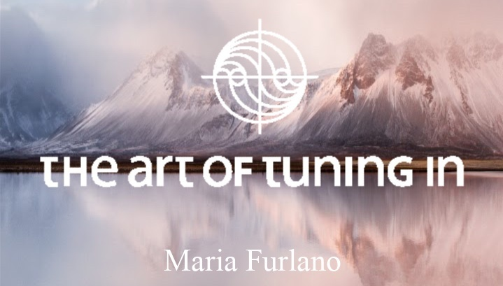 Journey-Into-Your-Intuitive-Gifts-Level-One-The-Art-Of-Tuning-In-Maria-Furlano